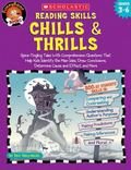 Reading Skills, Chills & Thrills Spine-Tingling Tales with Comprehension Questions That Help...