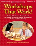 Workshops That Work 30 Days of Mini-Lessons that Help Launch and Establish all Important Rou...