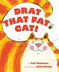 Drat That Fat Cat