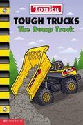 Tough Trucks The Dump Truck
