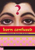Born Confused