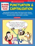 No Boring Practice, Please! Punctuation & Capitalization Reproducible Practice Pages PLUS Ea...