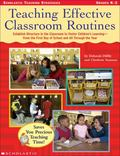 Teaching Effective Classroom Routines: Establish Structure in the Classroom to Foster Childr...