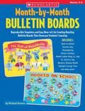 Month-By-Month Bulletin Boards Grades 3-6