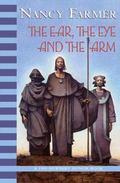 Ear, the Eye, and the Arm A Novel