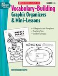 Vocabulary-building Graphic Organizers & Mini-lessons Graphic Organizers & Mini-lessons