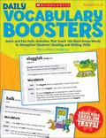Daily Vocabulary Boosters : Quick and Fun Daily Activities That Teach 180 Must-Know Words to...