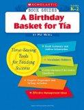 A Birthday Basket for Tia (Scholastic Book Guides, Grades K-2)
