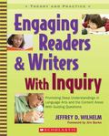 Engaging Readers & Writers With Inquiry Promoting Deep Understanding in Language Arts and the Content Areas With Guiding Questions