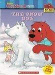 The Snow Dog (Clifford the Big Red Dog) (Big Red Reader Series)