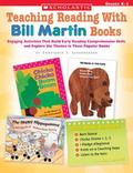 Teaching Reading With Bill Martin Books Engaging Activities That Build Early Reading Compreh...