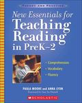 New Essentials for Teaching Reading in Prek-2 Comprehension, Vocabulary, Fluency Instruction