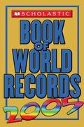 Scholastic Book of World Records 2005