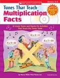 Tunes That Teach Multiplication Facts 12 Lively Tunes And Hands-on Activities That Teach The Times Table; Grades 2-5