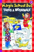 Magic School Bus Takes a Moonwalk