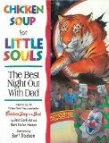Chicken Soup for Little Souls Reader Best Night Out With Dad (Chicken Soup for the Soul)