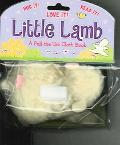 Little Lamb A Pull-the-tab Cloth Book