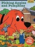 Picking Apples and Pumpkins (Clifford the Big Red Dog) (Big Red Reader Series)