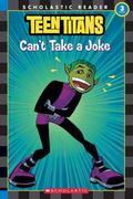 Teen Titans Can't Take a Joke