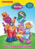 Barney Let's Play And Pretend