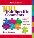 100 Traitspecific Comments A Quick Guide for Giving Constructive Feedback on Student Writing