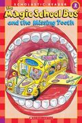 Magic School Bus And the Missing Tooth