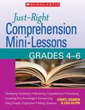 Just-right Comprehension Mini-lessons, Grades 4-6