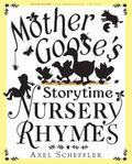 Mother Goose's Storytime Nursery Rhymes Storytime Nursery Rhymes
