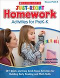 Just-Right Homework Activities for PreK-K: 50+ Quick and Easy Send-Home Activities for Build...