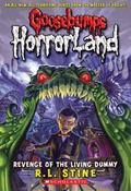 Revenge of Living Dummy (Goosebumps Horrorland Series #1)