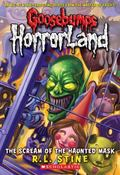 The Scream of Haunted Mask (Goosebumps Horrorland Series #4)