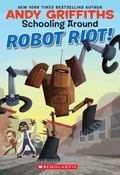 Robot Attack! (Schooling Around Series #4)