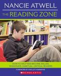 Reading Zone How to Help Kids Become Skilled, Passionate, ab