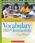 Accelerated Vocabulary Instruction Strategies for Closing the Achievement Gap for All Students