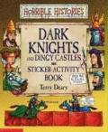 Dark Knights and Dingy Castles Sticker-Activity Book (Horrible Histories)