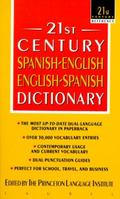 21st Century Spanish-English English Spanish Dictionary