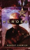 Heroes A Novel