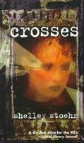 Crosses - Shelley Stoehr - Mass Market Paperback - REISSUE
