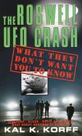 Roswell Ufo Crash What They Don't Want You to Know