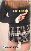 Bad Tickets