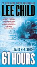 61 Hours: A Reacher Novel (Reacher Series)