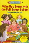 Write up a Storm with the Polk Street School - Patricia Reilly Giff - Paperback