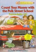Count Your Money with the Polk Street School - Patricia Reilly Giff - Paperback