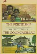 Friendship and the Gold Cadillac - Mildred D. Taylor - Paperback