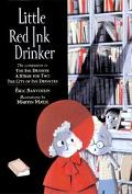Little Red Ink Drinker
