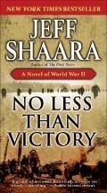 No Less Than Victory : A Novel of World War II