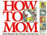 How to Mom - Carol Boswell - Paperback