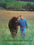 Horse Whisperer: An Illustrated Companion to the Major Motion Picture