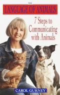Language of Animals 7 Steps to Communicating With Animals