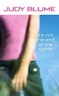 It's Not the End of the World